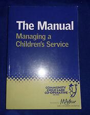 The Manual  Managing a Children's service | L/New PB, 2009
