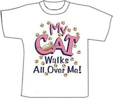 Funny T-Shirts... My Cat Walks All Over Me... White Cotton t-shirt (Medium)