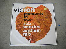 """VISION-MOMENTS IN LOVE-ROB SEARLES ANTHEM MIX-12"""" SINGLE-IMPORT-VINYL-RECORD"""