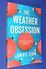 THE WEATHER OBSESSION Lawrie Zion BOOK Weather Media Meteorology Forecast