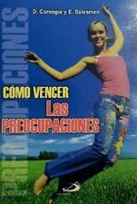 Como Vencer las Preocupaciones by D. Carnegie y E. Salesman (Spanish, Paperback)