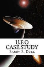 U. F. O Case Study by Randy Duke (2011, Paperback)