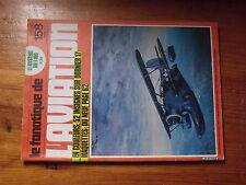 $$5 Revue Le Fana de l'Aviation N°158 F-109  Insignes Dornier 17  P-47 Luftwaffe