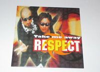 Respect - take me away - cd single 3 titres 1996