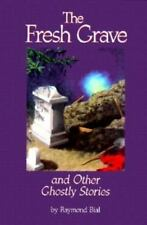 The Fresh Grave: And Other Ghostly Stories-ExLibrary