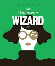 Classics Reimagined, The Wonderful Wizard of Oz by L. Frank Baum (Hardback, 2014)