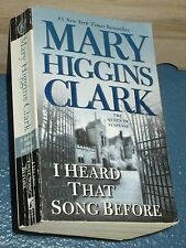 I Heard That Song Before by Mary Higgins Clark *FREE SHIPPING* 0743497309