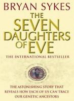 Seven Daughters of Eve By Bryan Sykes. 9780552148764