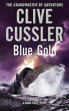 Blue Gold by Clive Cussler, Book (Paperback), New