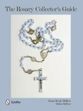 The Rosary Collector's Guide by Helen Hoffner and Gloria Brady Hoffner (2014, Ha