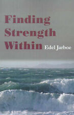 NEW Finding Strength Within by Edel Jarboe