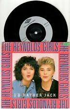 "<416-07> 7"" Single: The Reynolds Girls - I'd Rather Jack"