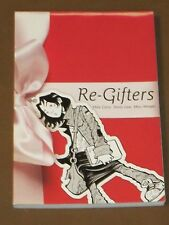 RE-GIFTERS GRAPHIC NOVEL NM MIKE CAREY YOUNG ADULT 1ST PRINT 1ST LOVE FRIENDSHIP