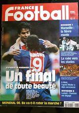 b)France Football 7/04/1998; Le PSG de Rai-Simone remporte la coupe de la ligue