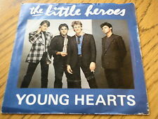 "THE LITTLE HEROES - YOUNG HEARTS  7"" VINYL PS"