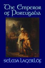 The Emperor of Portugalia, Lagerlof, Selma, Very Good, Paperback