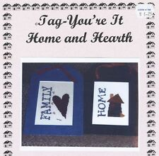 Home and Hearth Tag  You're It - Forever In My Heart