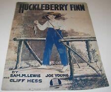 1917 Sheet Music Huckleberry Finn/ Sam Lewis/Cliff Hess/Joe Young Art Barbelle