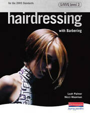 Hairdressing with Barbering: S/NVQ Level 2 by Leah Palmer, Nicci Moorman