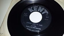 B. B. KING Everyday I Have The Blues / Time To Say Goodbye KENT 327 45 7""