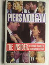 The Insider: The Private Diaries of a Scandalous Decade, Morgan, Piers, Excellen