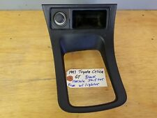 95-99 Toyota Celica GT  Center Console Shift Trim Bezel Black with Lighter!!!!