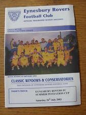 26/07/2003 eynesbury Rovers: Summer invitation Cup, 11 a-side (vingt minutes GAM
