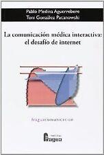 COMUNICACION MEDICA INTERACTIVA: DESAFIO INTERNET. ENVÍO URGENTE (ESPAÑA)