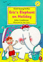 Eric's Elephant on Holiday (First Young Puffin), Gatehouse, John, Very Good Book