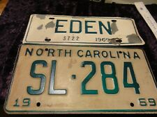 1969 North Carolina SL - 284 License Plate and 1969 EDEN City EXPIRED Auto Tags