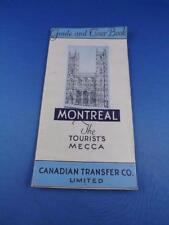 MONTREAL THE TOURISTS MECCA GUIDE AND TOUR BOOK CANADIAN TRANSFER CO. MAP ADS