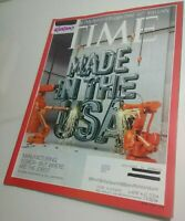TIME Magazine 4/22/2013 Made in the USA Manufacturing, Near Mint condition issue