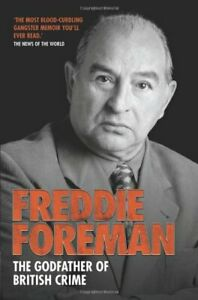Freddie Foreman: The Godfather of British Crime by Freddie Foreman Paperback The