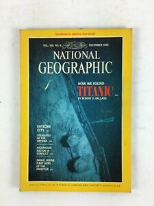 December1985 NationalGeographic Magazine How we found Titanic ByRobert D.Ballard