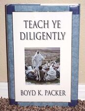 Teach Ye Diligently by Boyd K. Packer 2005 Revised Illustrated Edition Mormon HB