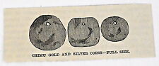 small 1883 magazine engraving ~ CHIMU GOLD & SILVER COINS, Peru