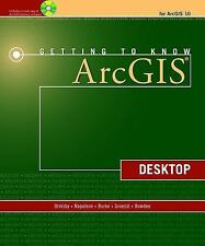Getting to Know ArcGIS Desktop, Bowden, Laura, Groessl, Carolyn, Burke, Robert,