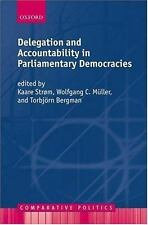 Delegation and Accountability in Parliamentary Democracies (2004, Hardcover)