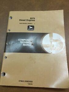 John Deere 6076 Diesel Engines Ser # 500000- Component Technical Manual CTM-42