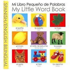 My Little Word Book Bilingual: Spanish/English Bilingual [My Little Books] [Span