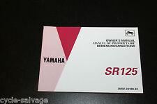 Yamaha SR 125 3MW 1992 Bedienungsanleitung owner's manual manuel du proprietaire