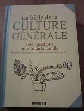 La Bible de la Culture Générale, 1500 questions pour toute la famille/ Ed. ESI