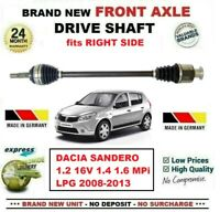 FOR DACIA SANDERO 1.2 16V 1.4 1.6 MPi LPG 2008-2013 FRONT AXLE RIGHT DRIVESHAFT