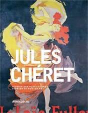 Fachbuch Jules Chéret (1836–1932) Pionier der Plakatkunst 1A Jugendstill OVP