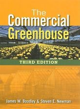 The Commercial Greenhouse by James Boodley: Used