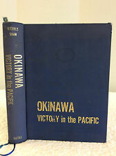 OKINAWA By Major Chas. S. Nichols, Jr. and Henry I. Shaw, Jr. - 1966 - WWII