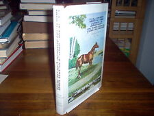 Saga of the American Quarter Horse by Barbara Muse Huntington (signed)