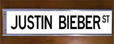 JUSTIN BIEBER STREET SIGN ROAD BAR SIGN - MUSIC TEENAGER COOL GIFT BEDROOM