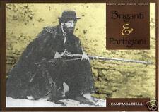 BRIGANTI e PARTIGIANI - BARONE, CIANO, PAGANO, ROMANO - CAMPANIA BELLA 1997