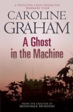 A Ghost in the Machine: A Midsomer Murders Mystery 7,Caroline Graham
